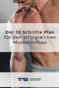 10 Schritte Plan zum Muskeln aufbauen